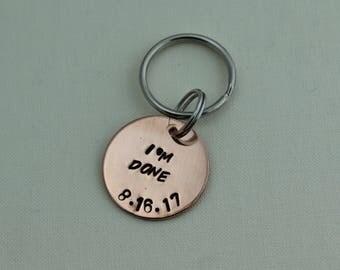 Retirement Women, Retirement Keychain, Retirement Gifts, Retirement Gifts For Women, Personalized Gift, I'm Done, Handstamped Keychain