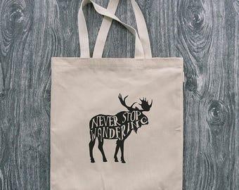 Moose - Never Stop Wandering - 12oz Cotton Canvas Tote Bag