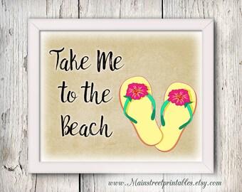 Beach Art, Take Me to the Beach Print, Flip Flops, Girly Wall Art, Gift for Her, Cottage Print, Beach Love Wall Art, Beach Instant Print