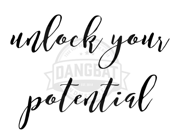 Download Unlock Your Potential Typography digital downloads motivational phrase wall art clip art dreaming commercial use granted