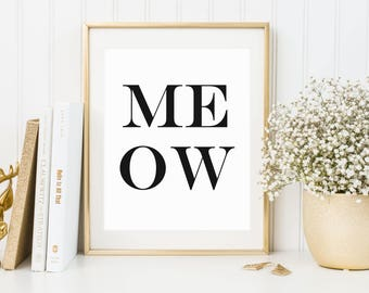 Meow Printable Art, cat printable art, cat digital download, meow print, cute cat art, typography print, modern wall art, digital print