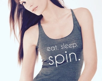 Eat. Sleep. Spin. Racerback Tank Top