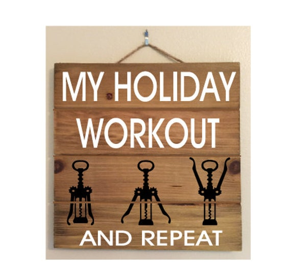 Holiday Gift Idea! My Holiday Workout Custom Wood Sign