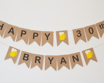 Personalised 30th Birthday Banner, 40th,50th,60th Bunting, Mens Beer Party Decoration, All Ages Available