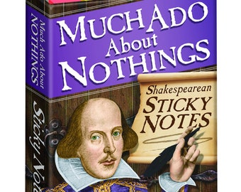 Much Ado About Nothings Teacher  sticky notes pad, Shakespearean Sticky note pad present, William Shakespeare Fun note pad Gift,