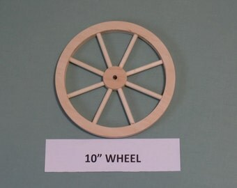 """Wooden 10"""" wheel, handcrafted, unfinished, with 8 spokes, Part No. 1401-I"""
