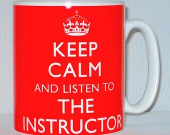 Keep Calm And Listen To The Instructor Mug Can Be Personalised Driving Gym Sports Gift