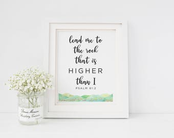 Watercolor Digital Print, Scripture Print, Psalm 61:2 Print, Lead me to the Rock, Mother's Day Print, Watercolor Bible Verse Print, Digital