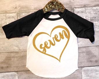 SEVEN 7th Birthday Black sleeved raglan Shirt, Birthday Shirt Baby Girl 7th Birthday Shirt Girl Seventh Birthday Shirt 7th Birthday Outfit