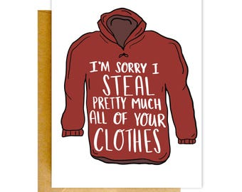 Card for Husband, Stealing Clothes, Funny Valentines Card, Card for Him, Funny Love Card, Card for Boyfriend, Card for Him, Anniversary Card