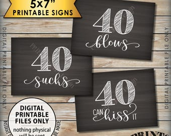 40th Birthday Signs, 40 Sucks 40 Blows 40 Can Kiss It, Fortieth Birthday Party Decor, Three Printable 5x7 Chalkboard Style Instant Downloads