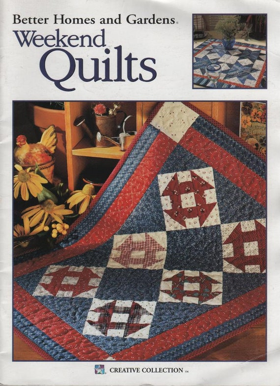 Better Homes and Gardens Weekend Quilts Soft Cover Book