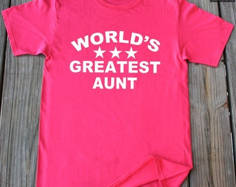 Aunt Gift Worlds Greatest Aunt Shirt Mothers Day Shirt Gifts For Aunt Mothers day Gift New Aunt Gift Auntie Shirt Aunt Shirt Christmas Gifts