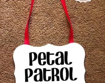 Petal Patrol Sign for Flower Girl