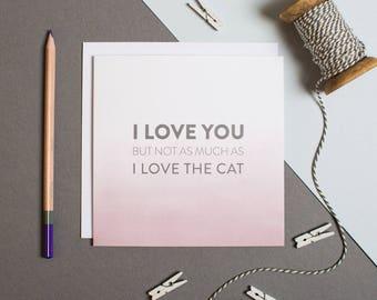 Cat Anniversary Card - Funny Cat Card - Cat Cards - Cat Love Card - Cat Card For Boyfriend - Cat Card For Husband - Cat Valentines Card