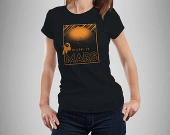Welcome to Mars Women's T-Shirt