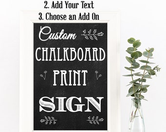 Custom Chalkboard Sign Print || Wedding Sign Print || Poster Print (Not A Real Chalkboard)