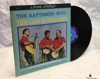The Raftsmen, This Land is Your Land, 1963, Vintage Vinyl, Folk, LP, CAS-757, RCA Camden Records, Stereo
