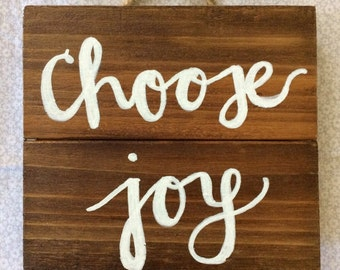 CHOOSE JOY // Wooden Sign // Wall Decor