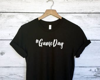 Game Day T-Shirt Tee - Game Day Shirt - Sports Shirt - Football Shirt - Baseball Shirt - Game Day TShirt