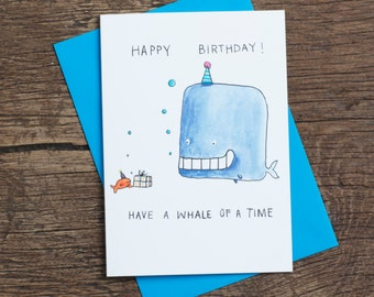 Have A Whale Of A Time - Greetings Card - Birthday - Humour - Pun