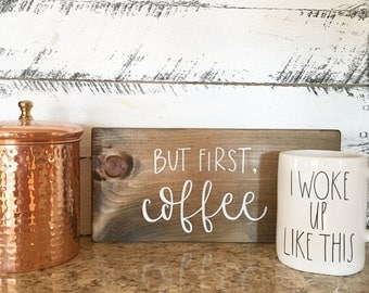 But First Coffee - Wood Sign