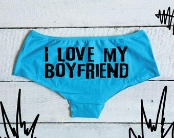 I love my boyfriend underwear women's boyshort panties gift for her women's panties valentine's gift idea girlfriend valentine's day panties