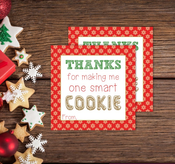 Obsessed image pertaining to thanks for making me one smart cookie free printable