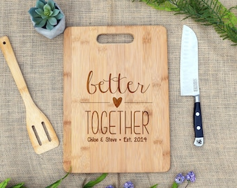 Better Together with Names & Est Date Cutting Board, Cheese Board, Custom, Personalized, Wedding, Shower, Bridal Shower, Engagement, Engrave