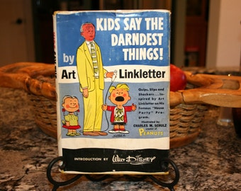 1957 Kids Say The Darndest Things!//By Art Linkletter//Introduction by Walt Disney//Vintage Book