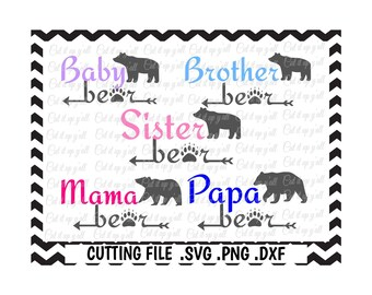 Bear Family, Mama Bear, Papa Bear, Sister Bear, Brother Bear, Baby Bear  Svg-Dxf-Png-Fcm, Cut Files For Silhouette Cameo/ Cricut.