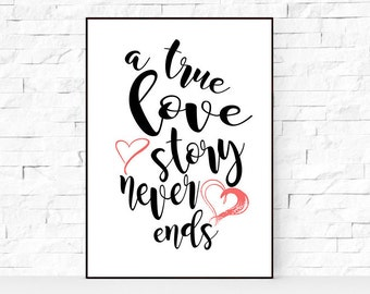A true love story never ends print love typography printable wall decor poster inspirational art love quote watercolor print wall decor