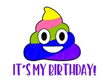 Rainbow Poop Emoji It's My Birthday *Can be personalized* Birthday Girl Party Matching Family Iron On Vinyl Decal for shirt