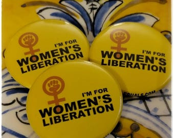 I'm for women's liberation button, feminist, feminism, women, giveaways, shawl pin, decorative button,