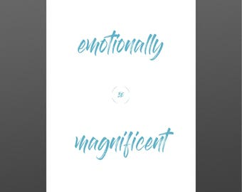 Be Emotionally Magnificent, Be You, Life Lesson, Blue, Digital Art Download, Printable Art, Home Decor, Quote Prints, Self Declaration