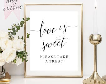 Wedding Signs, Love is sweet, please take a treat. Wedding Signage, Wedding favor sign, favour sign, printable, 8x10, instant download
