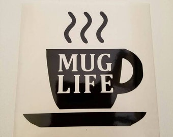 Mug Life Coffee cup Decal - For Yeti & Rtic cups, Keurig makers, cups, mugs. Coffee bar, Cafe decor, coffee cup, java, kitchen decals.