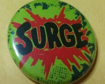 """SURGE! 1"""" Button!"""