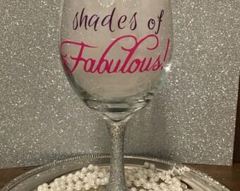 Wine Glass 20 oz - 50 Shades of Fabulous