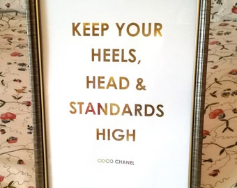 Chanel Print - Coco Channel Quote Foil Print - Keep Your Head, Heels and Standards High Quote - Gold or Silver Home Decor Wall Art - CC Art