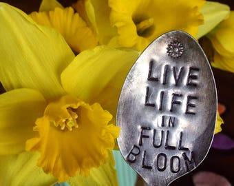 Live Life in Full Bloom Plant Marker // Stamped Spoon