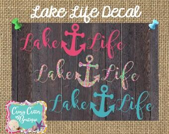 Anchor Lake Life Decal, Anchor Decal ~ Lake Decal ~ YETI decal ~ Lake Decor~ Car Decal ~ Laptop Decal
