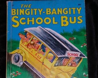 Vintage Children's Book - The Bingity-Bangity School Bus