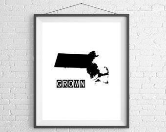 Massachusetts Grown Print, Massachusetts Art, Massachusetts Print, Home Grown, State Art, Massachusetts Gifts, MA Map, Housewarming Gift