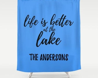 Life is Better at the Lake House Decor, Custom Shower Curtain, Coral Bathroom Decor, Personalized Bathroom Decor, Lake Decor