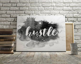 HUSTLE WALL DECOR, Watercolor Prints,Hustle Sign,Quote Posters,Hustle Hard Girls,Office Wall Art,Motivational Posters,Quote Posters,Wall Art