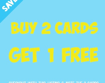 Buy 2 Cards Get 1 Free | Physical Greeting Cards