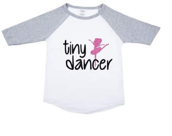 Raglan dancer shirt - raglan girls shirt - raglan dance shirt - tiny dancer shirt - ballerina shirt - girls dance shirt - dance tee