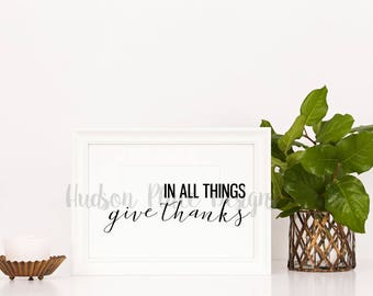 In All Things Give Thanks Thanksgiving SVG file PNG file PDF file Cricut Explore Design Space Silhouette Cameo Coffee Lover Cut File