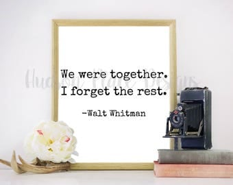 We Were Together. I Forget the Rest. SVG File PNG File PDF File Cricut Explore Silhouette Cameo Sign Stencil Vinyl Design Love Sign Stencil